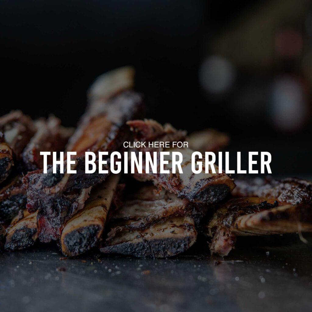 The Beginner Griller